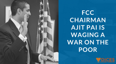 "FCC Chairman Pai with the text ""FCC Chairman Ajit Pai is waging a war on the poor"""
